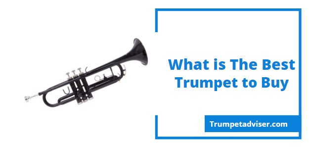 What Is The Best Trumpet To Buy